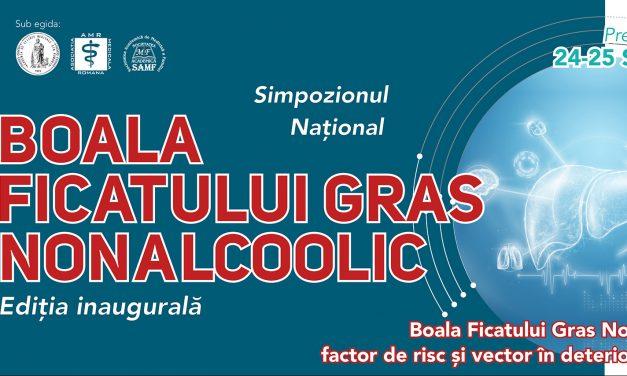 """Simpozionul Național """"Boala Ficatului Gras Nonalcoolic"""" (BFGNA)"""