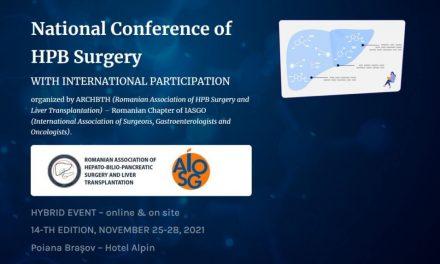 Conferința Națională de Chirurgie Hepato-Biliopancreatică cu participare internațională: 25-28 noiembrie 2021